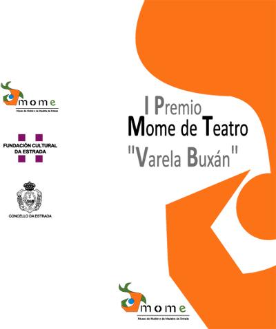 """I Premio MOME de Teatro """"Varela Buxán"""""""